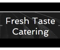 Fresh Taste Catering LLC